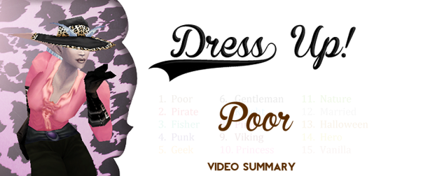 Dress Up! #dressPoor summary